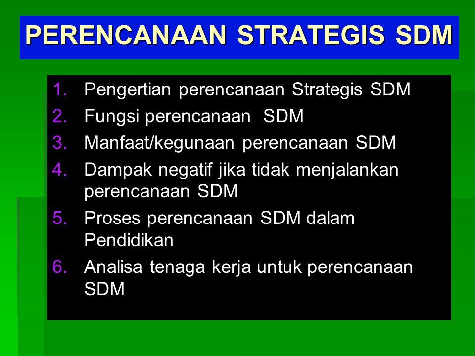 PERENCANAAN STRATEGIS SDM
