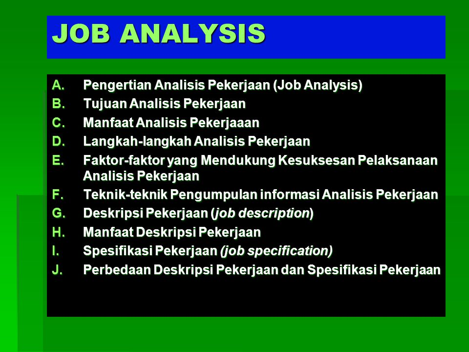JOB ANALYSIS Pengertian Analisis Pekerjaan (Job Analysis)
