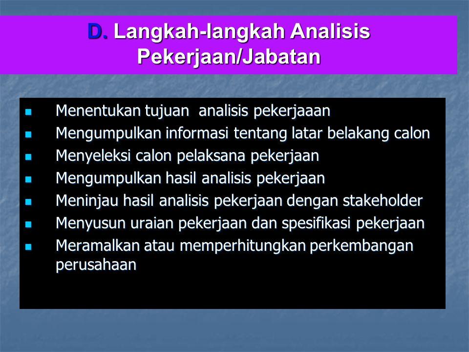 D. Langkah-langkah Analisis Pekerjaan/Jabatan