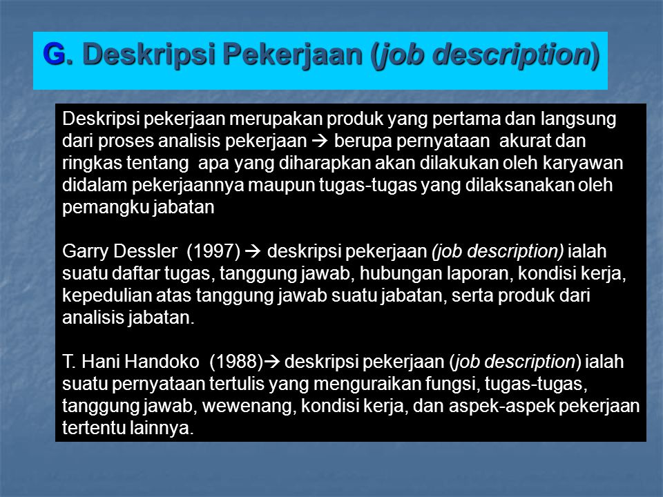 G. Deskripsi Pekerjaan (job description)