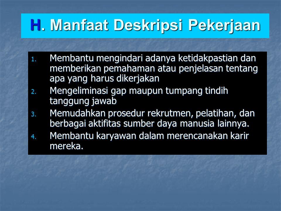 H. Manfaat Deskripsi Pekerjaan