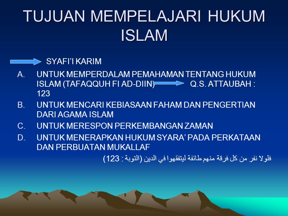TUJUAN MEMPELAJARI HUKUM ISLAM