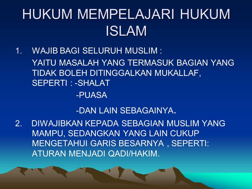HUKUM MEMPELAJARI HUKUM ISLAM
