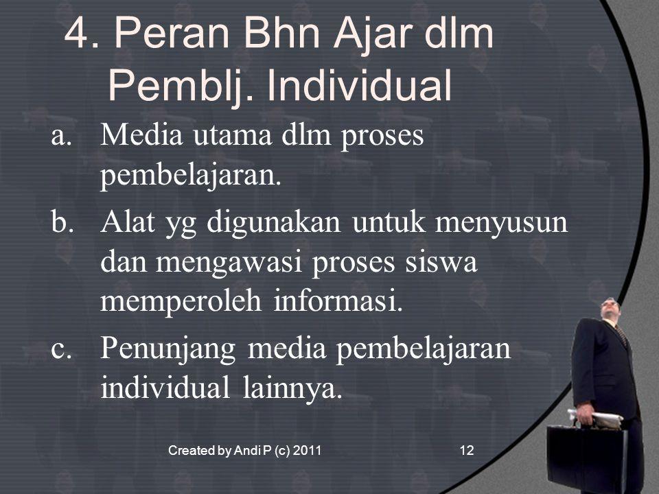 4. Peran Bhn Ajar dlm Pemblj. Individual