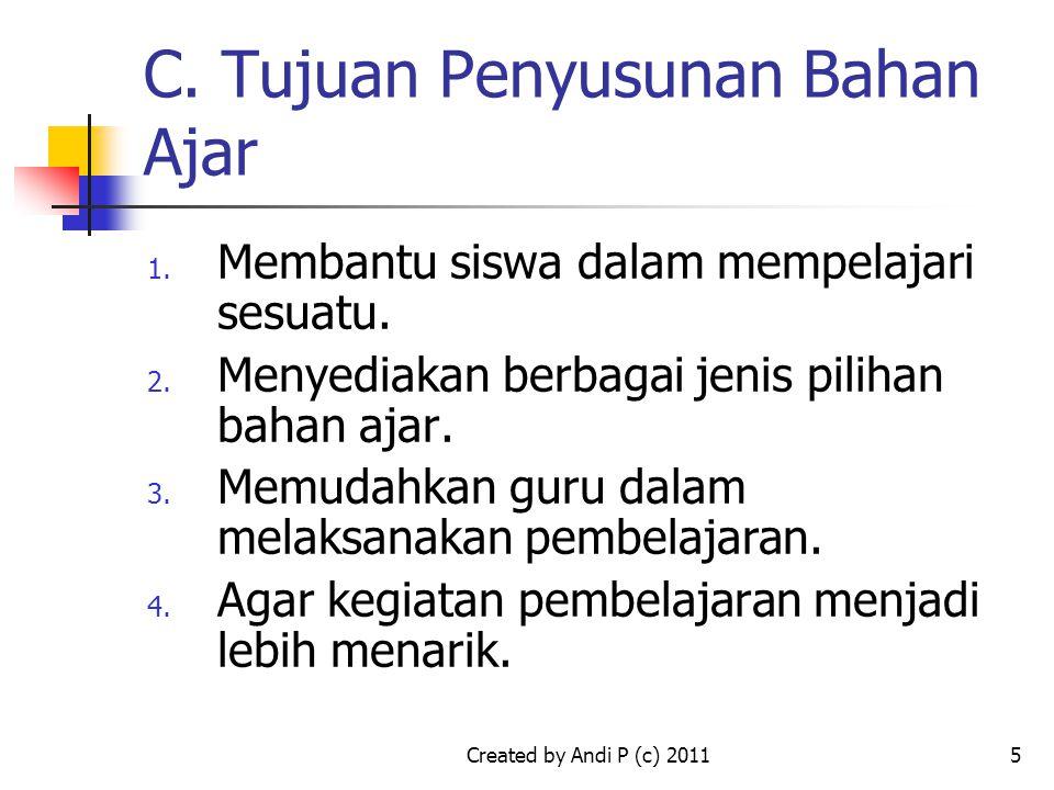 C. Tujuan Penyusunan Bahan Ajar