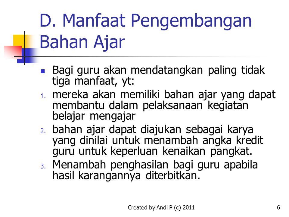 D. Manfaat Pengembangan Bahan Ajar