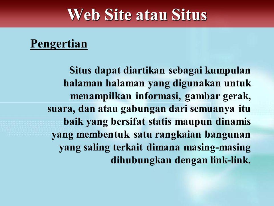 Web Site atau Situs Pengertian
