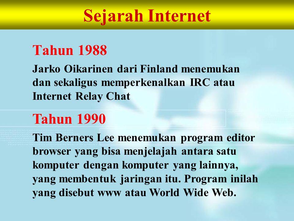 Sejarah Internet Tahun 1988 Tahun 1990