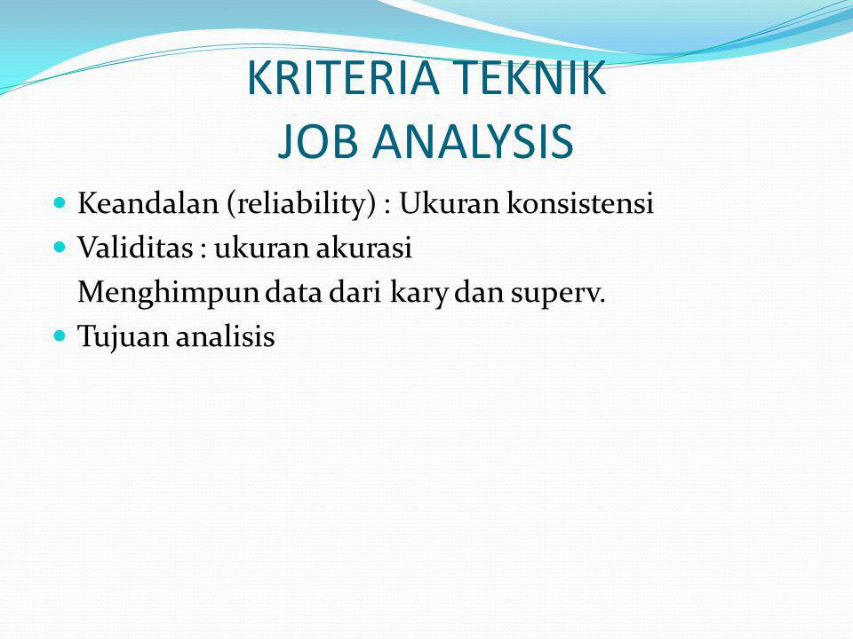 KRITERIA TEKNIK JOB ANALYSIS