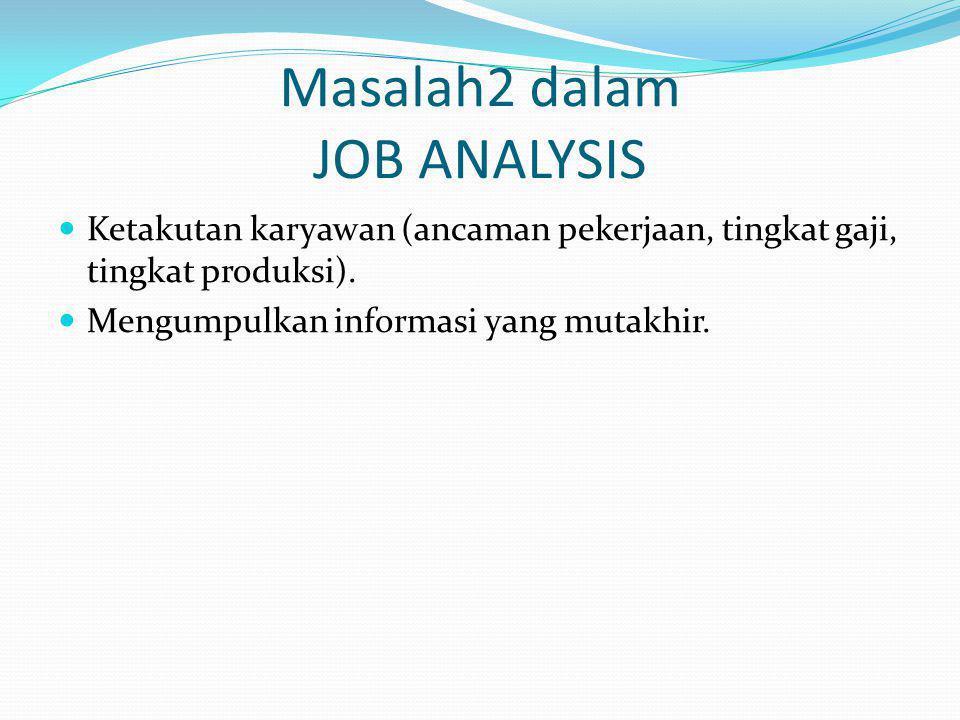 Masalah2 dalam JOB ANALYSIS