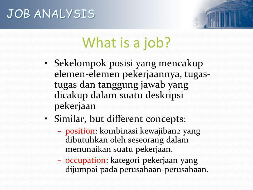 What is a job JOB ANALYSIS