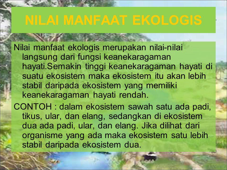 NILAI MANFAAT EKOLOGIS