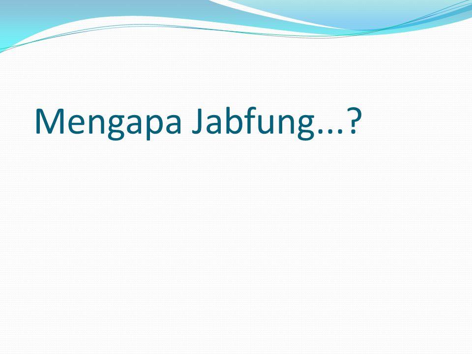 Mengapa Jabfung...