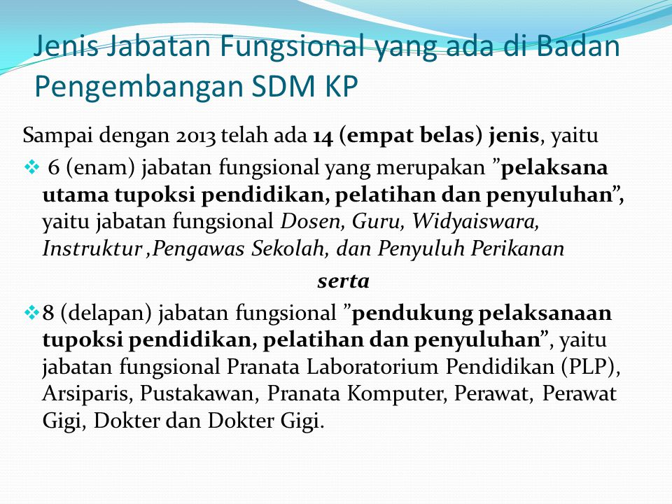 Jenis Jabatan Fungsional yang ada di Badan Pengembangan SDM KP