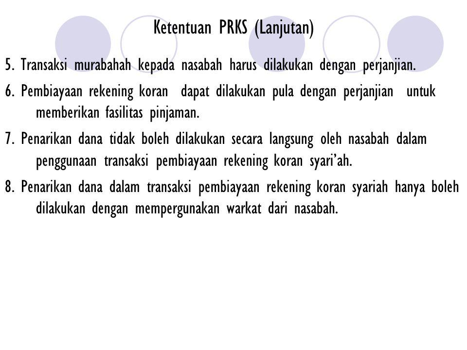 Ketentuan PRKS (Lanjutan)