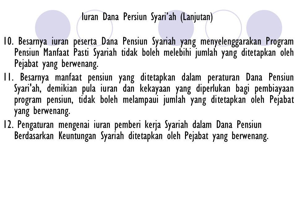 Iuran Dana Persiun Syari'ah (Lanjutan)