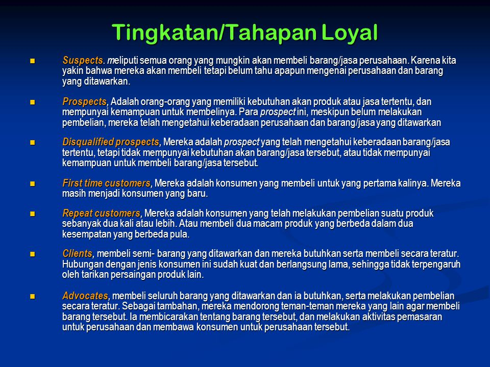 Tingkatan/Tahapan Loyal