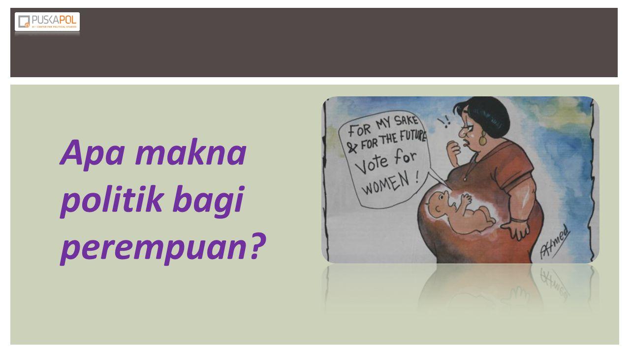 Apa makna politik bagi perempuan