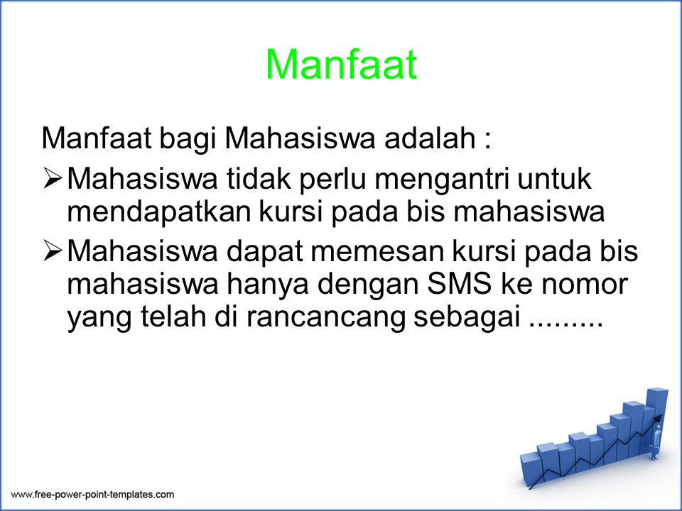 Manfaat Manfaat bagi Mahasiswa adalah :