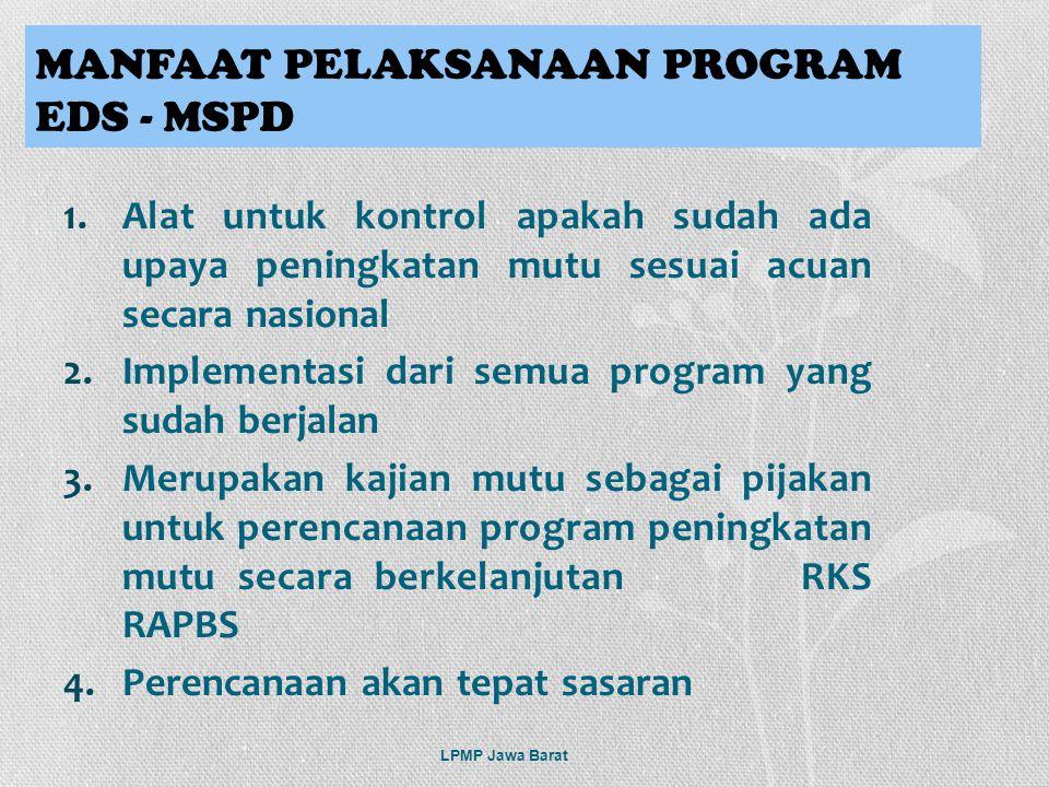 MANFAAT PELAKSANAAN PROGRAM EDS - MSPD