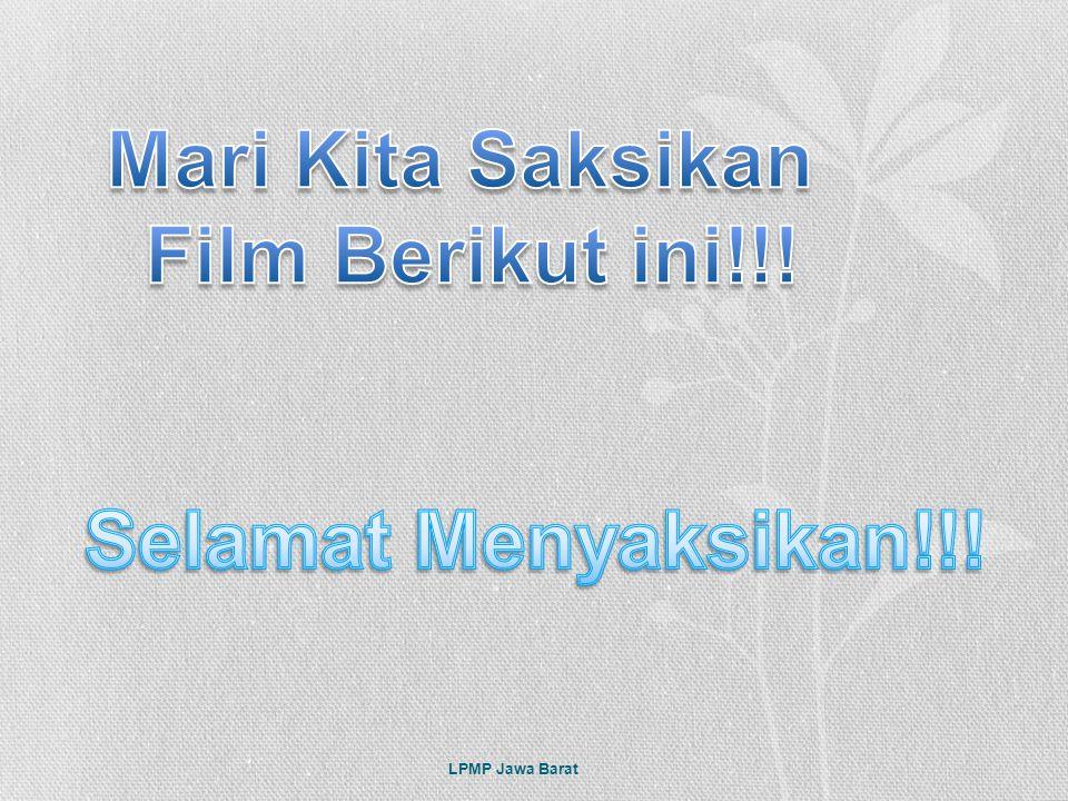 Mari Kita Saksikan Film Berikut ini!!! Selamat Menyaksikan!!!