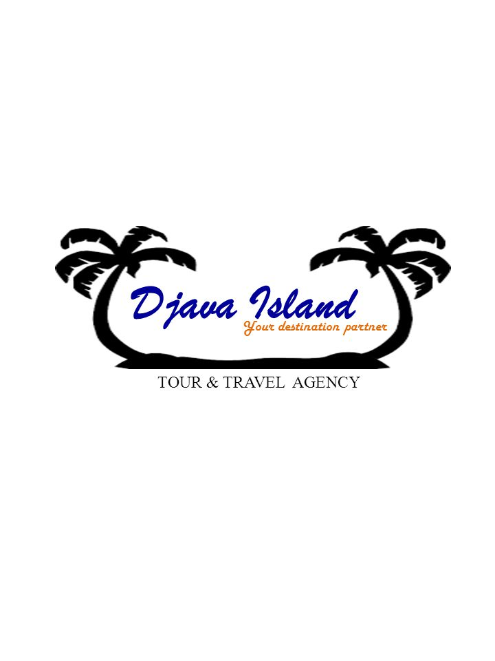 Djava Island Your destination partner TOUR & TRAVEL AGENCY