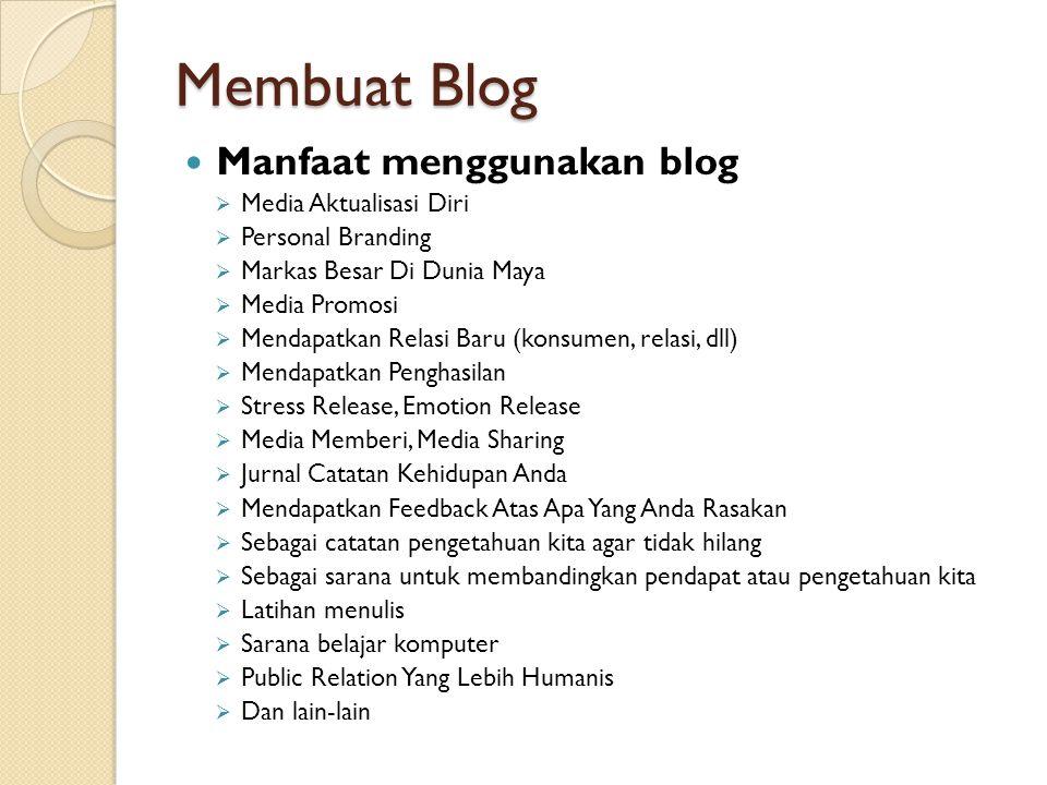 Membuat Blog Manfaat menggunakan blog Media Aktualisasi Diri