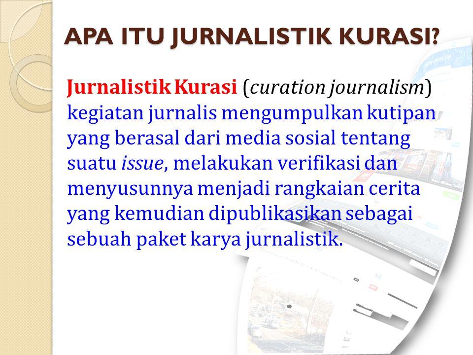 APA ITU JURNALISTIK KURASI