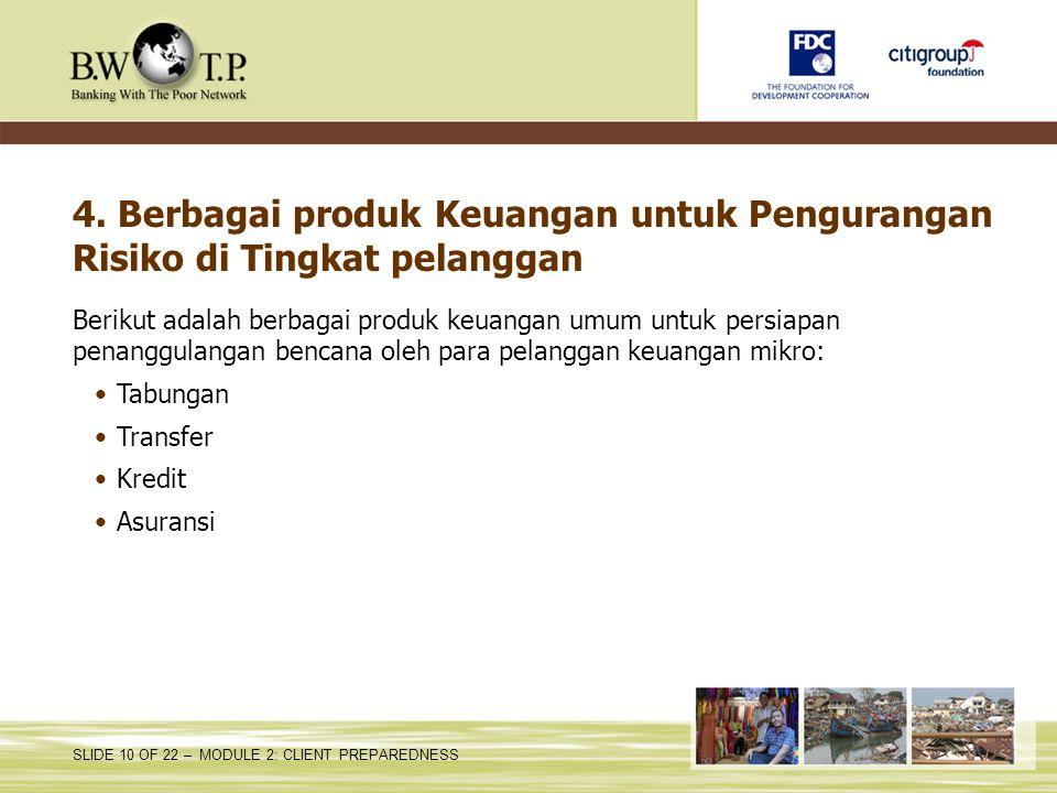 4. Berbagai produk Keuangan untuk Pengurangan Risiko di Tingkat pelanggan