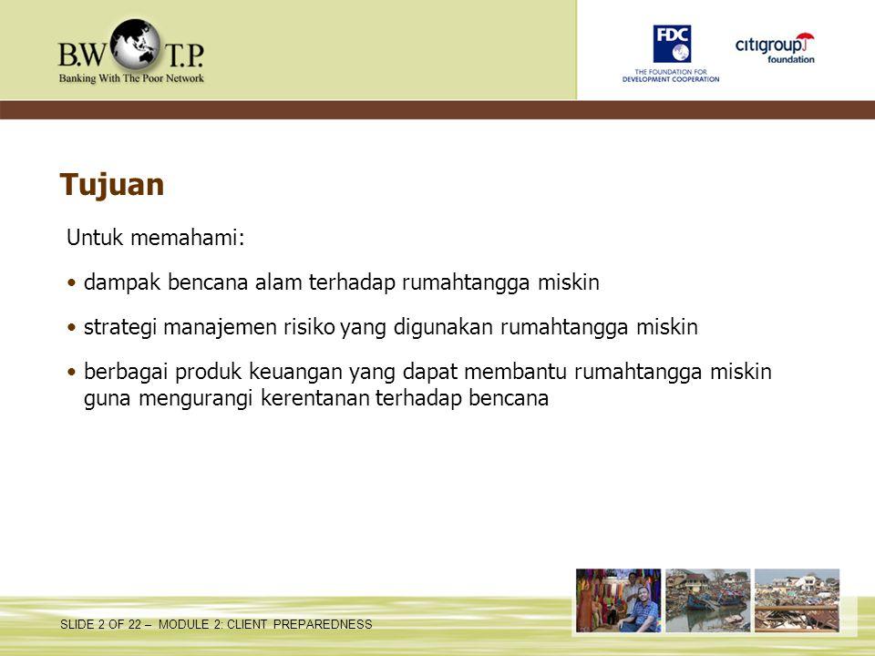 Tujuan Untuk memahami: dampak bencana alam terhadap rumahtangga miskin