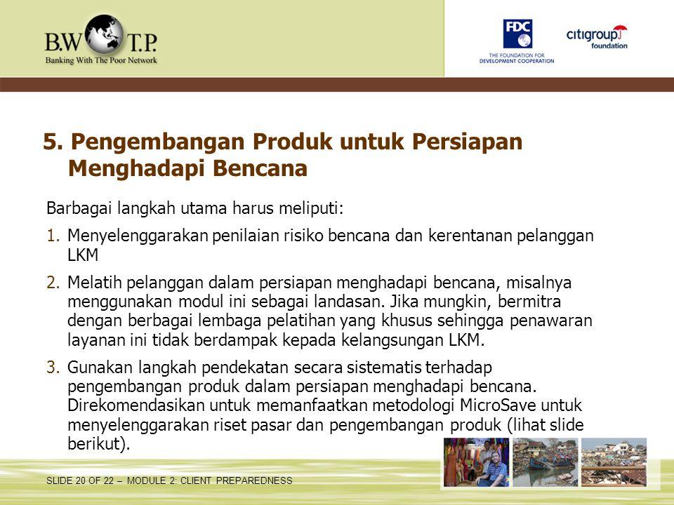 5. Pengembangan Produk untuk Persiapan Menghadapi Bencana