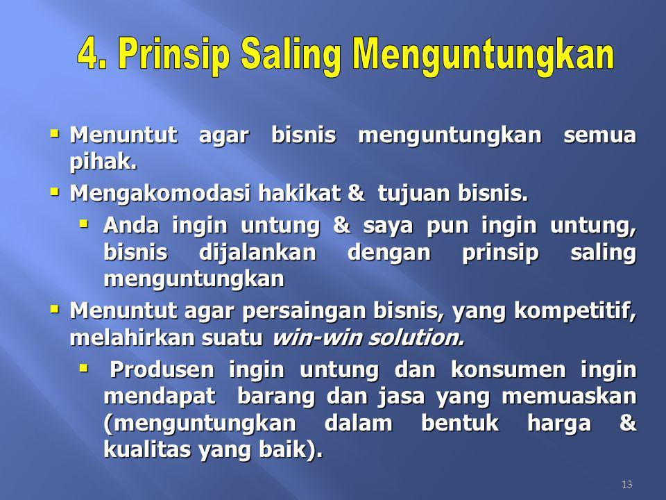 4. Prinsip Saling Menguntungkan