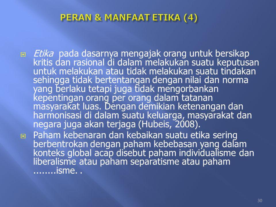 PERAN & MANFAAT ETIKA (4)