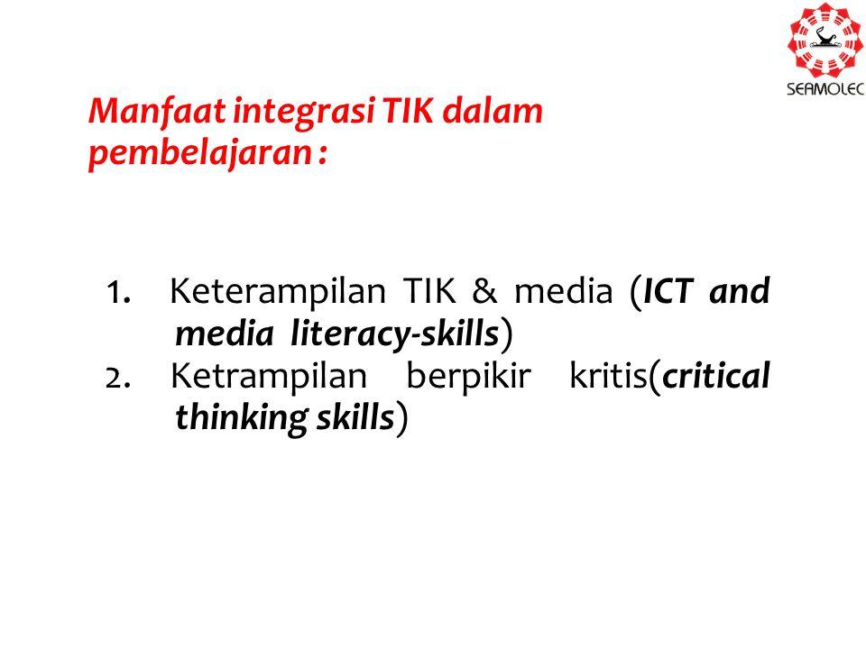 Manfaat integrasi TIK dalam pembelajaran :