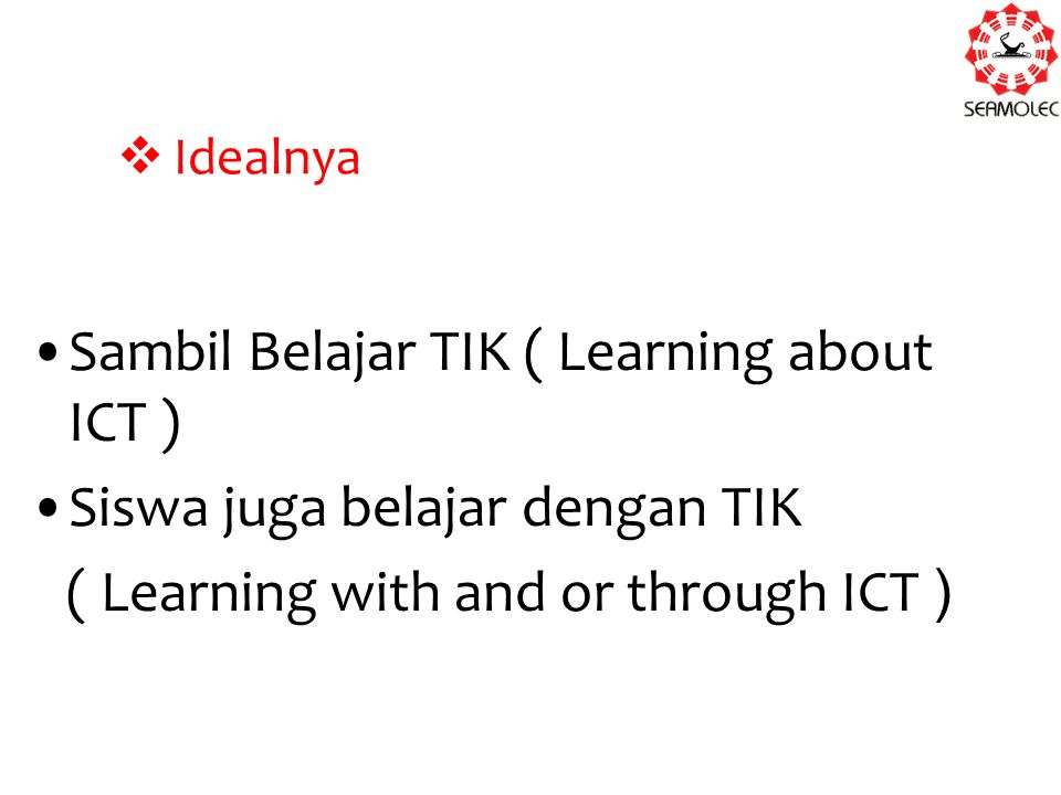 Sambil Belajar TIK ( Learning about ICT )