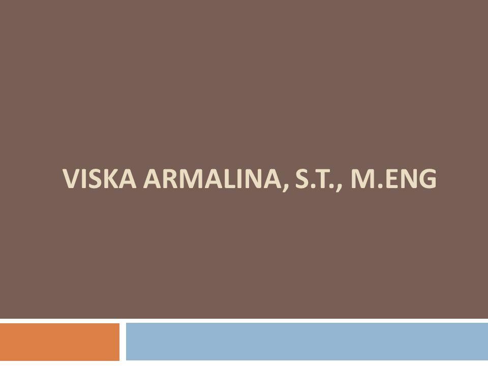 VISKA ARMALINA, s.T., m.Eng