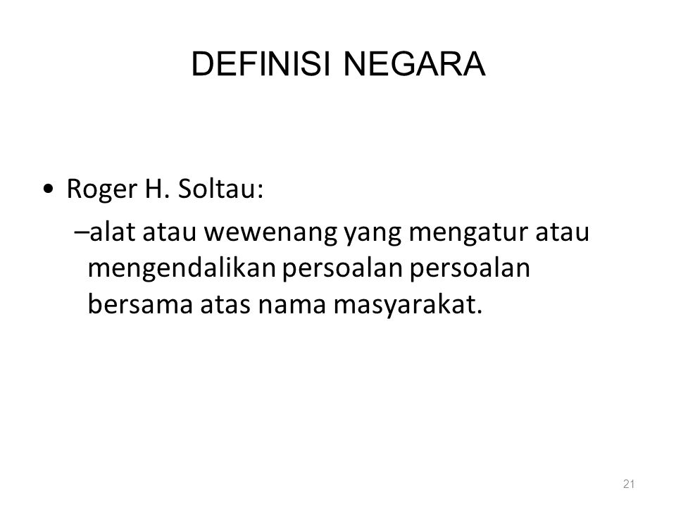DEFINISI NEGARA Roger H. Soltau: