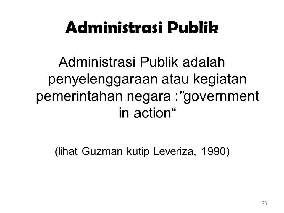 (lihat Guzman kutip Leveriza, 1990)