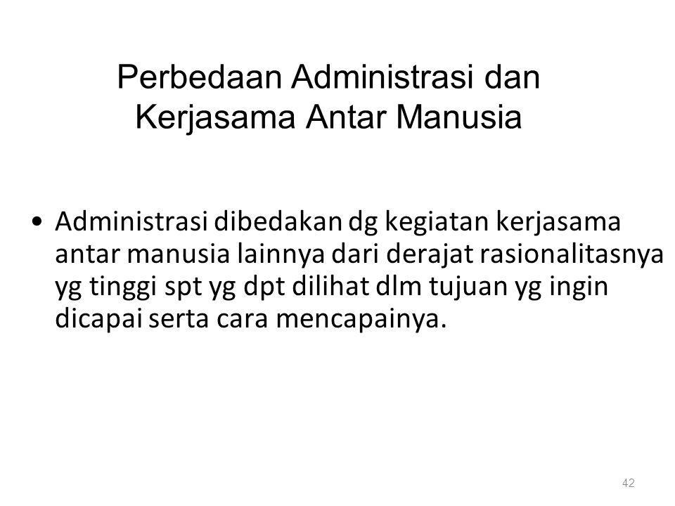 Perbedaan Administrasi dan Kerjasama Antar Manusia