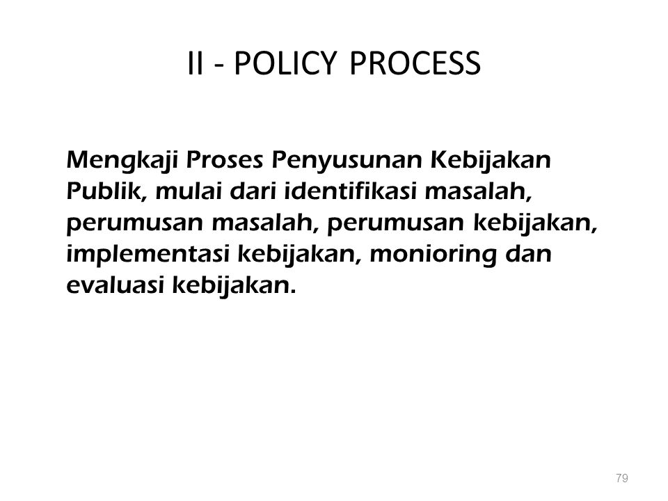 II - POLICY PROCESS
