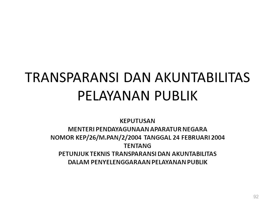TRANSPARANSI DAN AKUNTABILITAS PELAYANAN PUBLIK