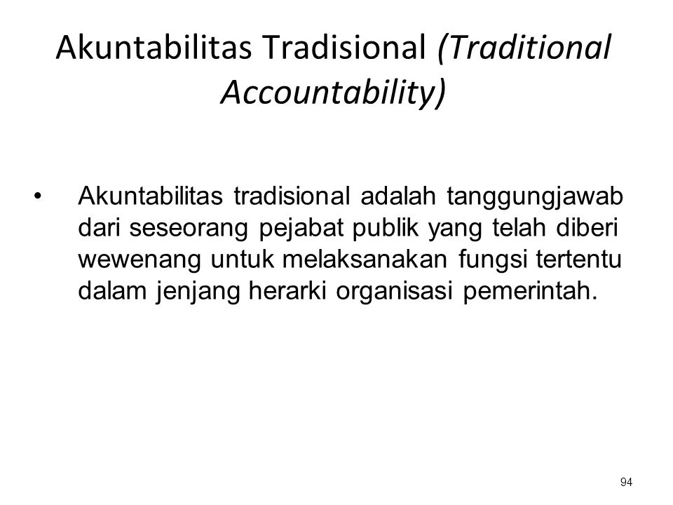 Akuntabilitas Tradisional (Traditional Accountability)