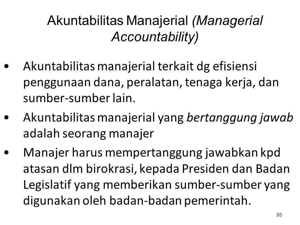 Akuntabilitas Manajerial (Managerial Accountability)
