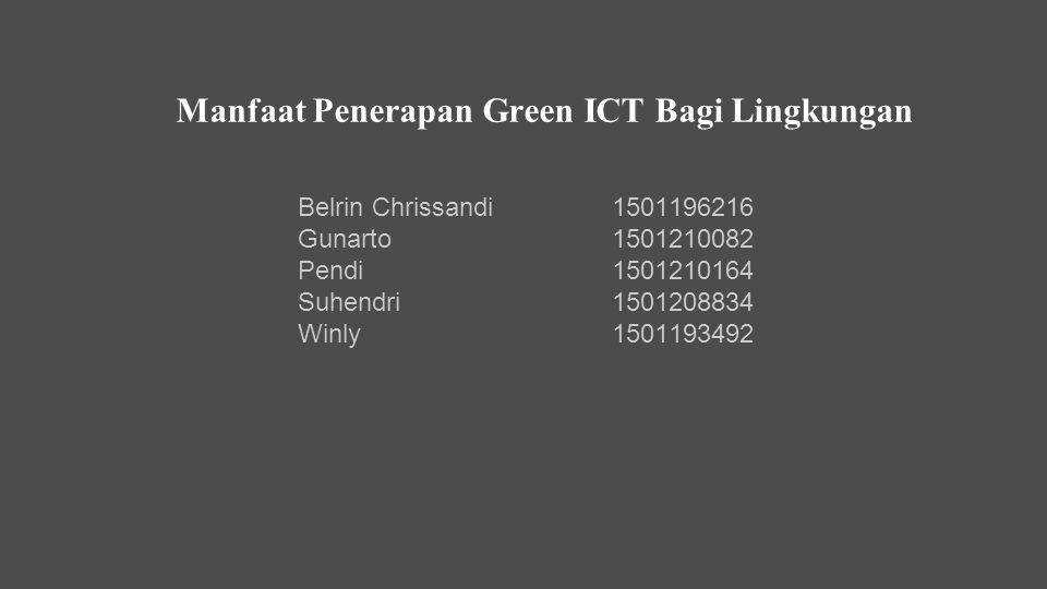 Manfaat Penerapan Green ICT Bagi Lingkungan