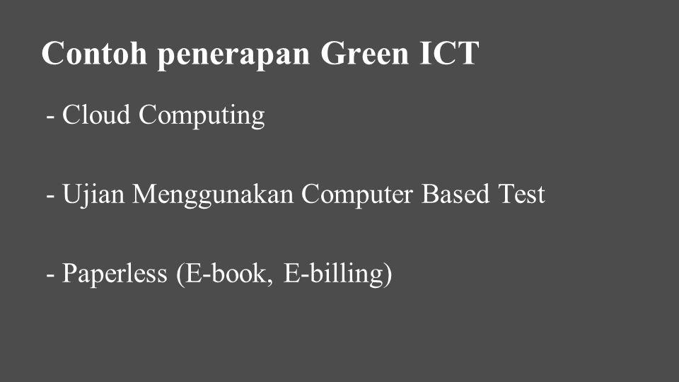 Contoh penerapan Green ICT