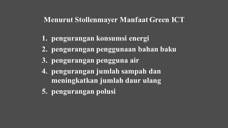 Menurut Stollenmayer Manfaat Green ICT