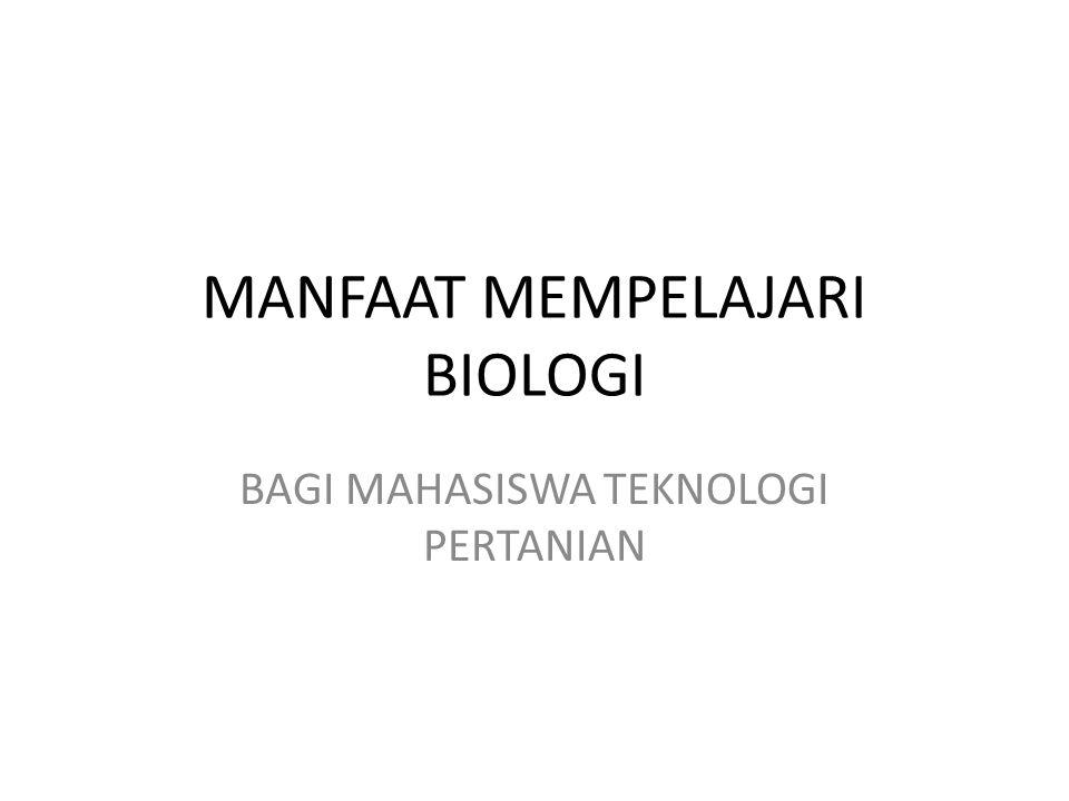 MANFAAT MEMPELAJARI BIOLOGI