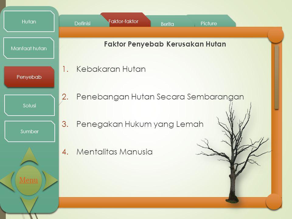 Faktor Penyebab Kerusakan Hutan