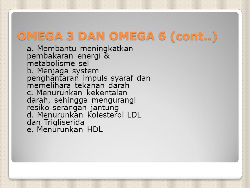 OMEGA 3 DAN OMEGA 6 (cont..)