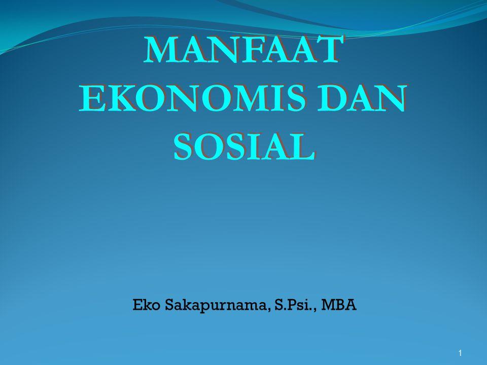 MANFAAT EKONOMIS DAN SOSIAL